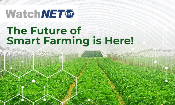 The Future of Smart farming is Here Blog Banner WatchNET IoT Small