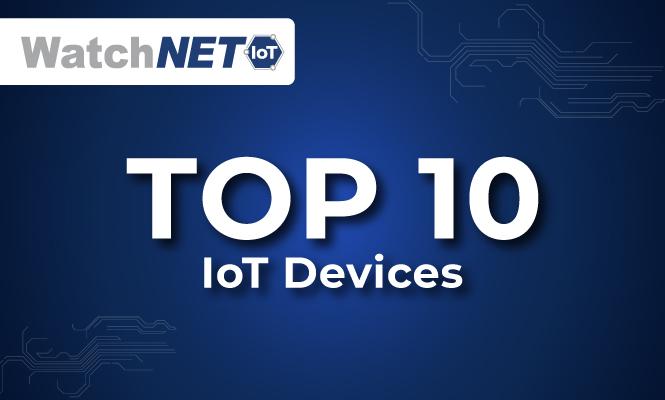 Top 10 IoT Device