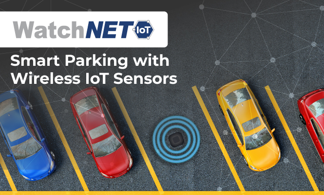 Smart Parking with Wireless IoT Sensors Watchnet