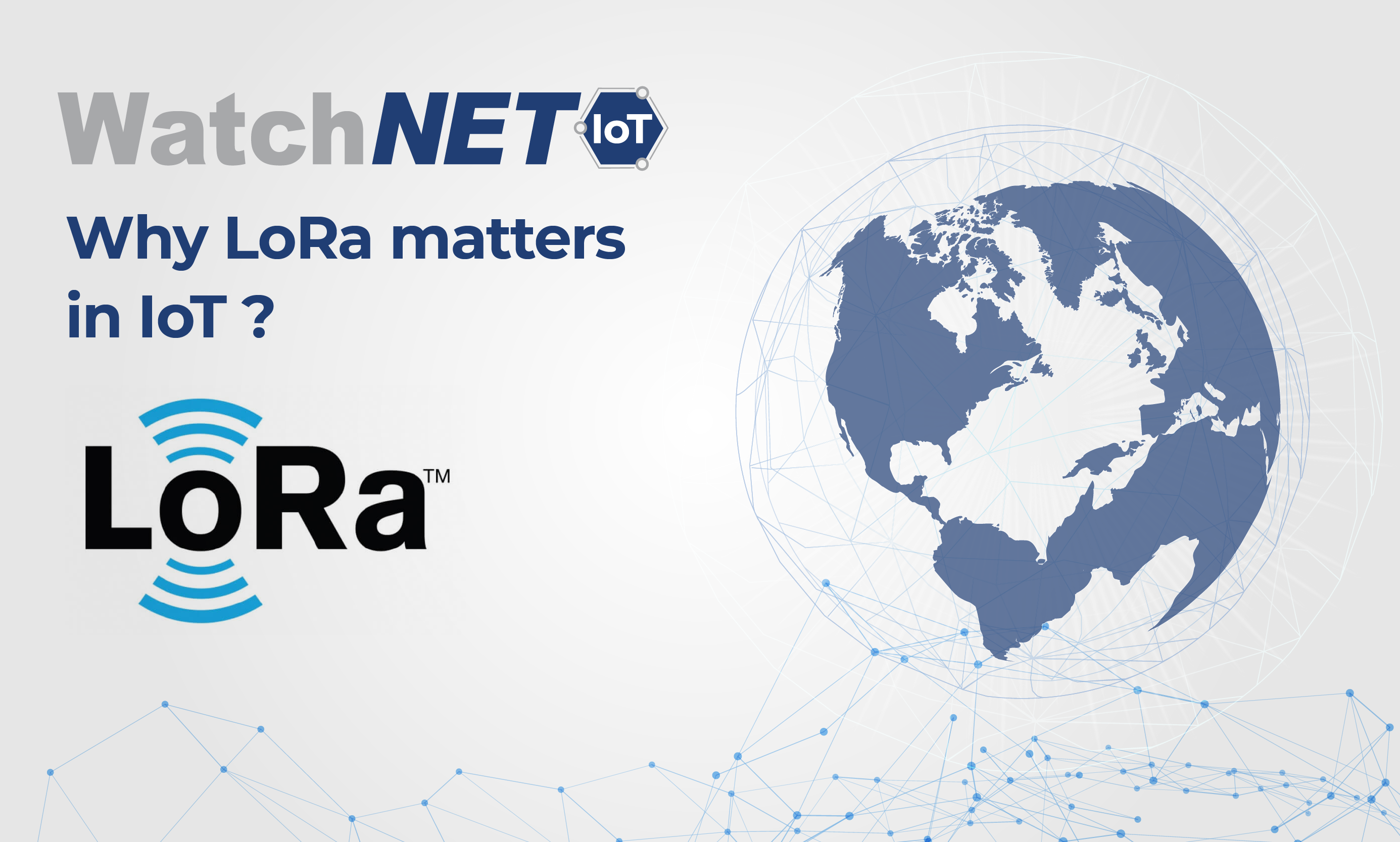 Blog Cover Why LoRa matters in IoT-