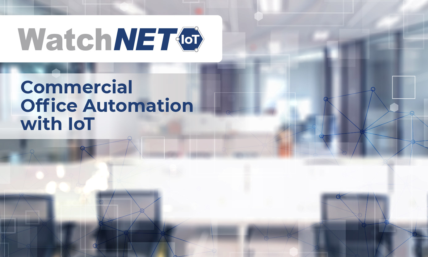 Commercial Office Automation with IoT Blog-30